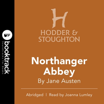 Northanger Abbey - BOOKTRACK EDITION audiobook by Jane Austen