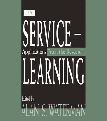 Service-learning - Applications From the Research ebook by