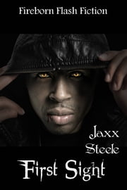 First Sight ebook by Jaxx Steele