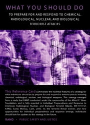 Individual Preparedness and Response to Chemical, Radiological, Nuclear, and Biological Terrorist Attacks - The Reference Guide ebook by Lynn E. Davis,Tom LaTourrette
