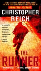 The Runner - A Novel ebook by Christopher Reich