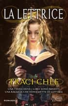 La lettrice ebook by Traci Chee
