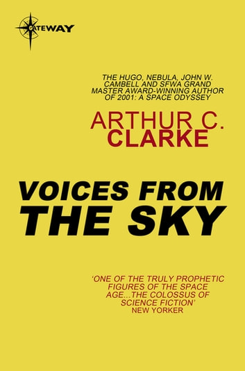 Voices from the Sky ebook by Sir Arthur C. Clarke