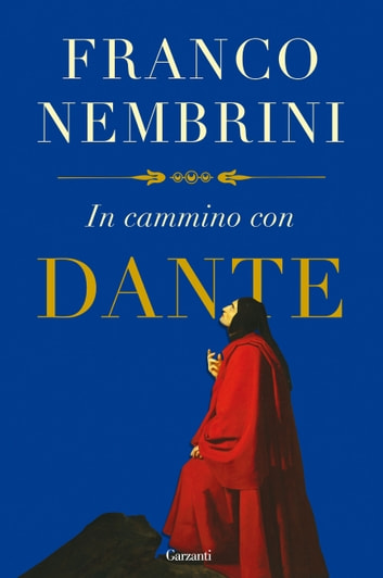 In cammino con Dante ebook by Franco Nembrini