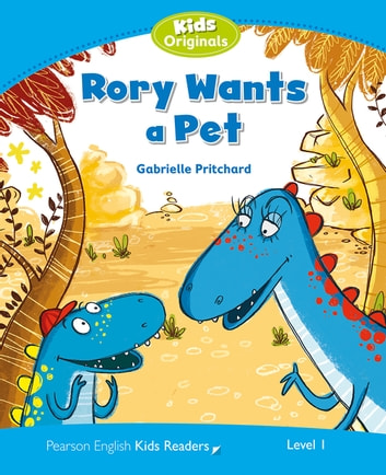 Level 1: Rory Wants a Pet ebook by Gabrielle Pritchard
