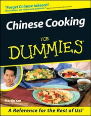 Chinese Cooking For Dummies ebook by Martin Yan