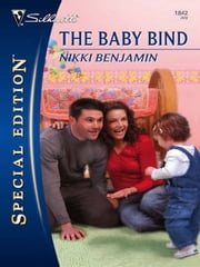 The Baby Bind ebook by Nikki Benjamin