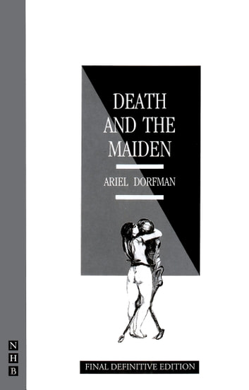 Death and the Maiden ebook by Ariel Dorfman