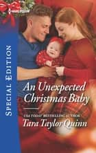 An Unexpected Christmas Baby eBook by Tara Taylor Quinn