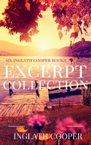 Free Excerpt Collection - Inglath Cooper Books ebook by Inglath Cooper