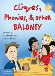 Cliques, Phonies, & Other Baloney ebook by Trevor Romain,Trevor Romain