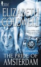 The Pride of Amsterdam ebook by Elizabeth Coldwell
