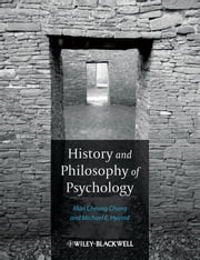 History and Philosophy of Psychology ebook by Man Cheung Chung,Michael E. Hyland