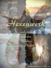 Hexenwerk ebook by Brighid