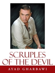 Scruples of the Devil ebook by Ayad Gharbawi
