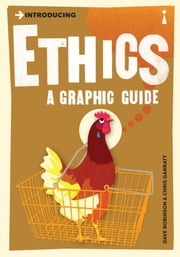 Introducing Ethics - A Graphic Guide ebook by Dave Robinson,Chris Garratt