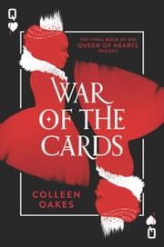 War of the Cards ebook by Colleen Oakes