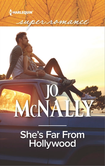 She's Far From Hollywood ebook by Jo McNally