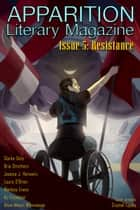 Apparition Lit, Issue 5: Resistance (January 2019) ebook by ApparitionLit