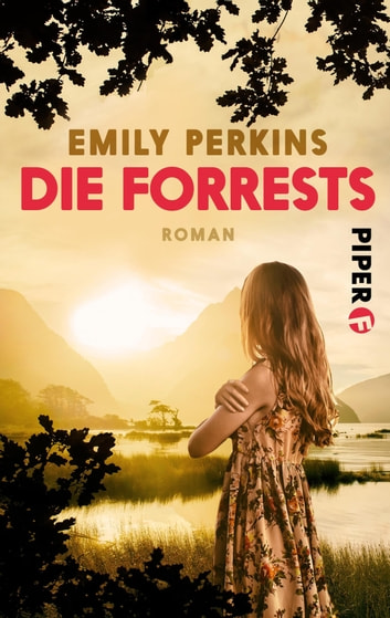 Die Forrests - Roman einer Familie ebook by Emily Perkins