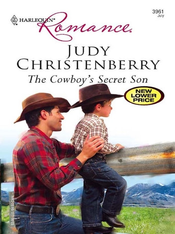 The Cowboy's Secret Son - A Single Dad Romance ebook by Judy Christenberry
