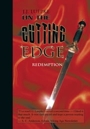 On the Cutting Edge - Redemption ebook by J.J. Luepke