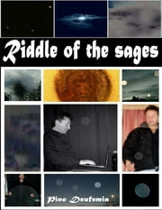 Riddle of the Sages ebook by Pino Deufemia