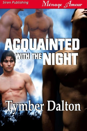Acquainted With The Night ebook by Tymber Dalton