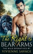 The Right to Bear Arms ebook by Vivienne Savage