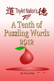 A Tenth of Puzzling Words 2012 ebook by Tim LeClair