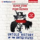 Untold History of the United States, The audiobook by Oliver Stone, Peter Kuznick