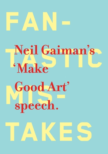 Make Good Art ebook by Neil Gaiman
