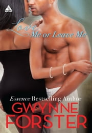 Love Me or Leave Me ebook by Gwynne Forster