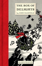 The Box of Delights ebook by John Masefield,Judith Masefield