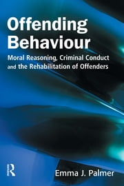 Offending Behaviour ebook by Emma J Palmer