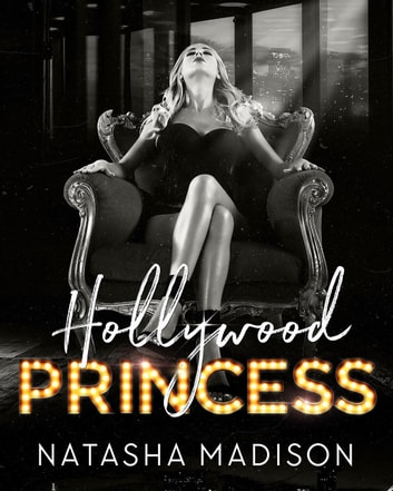Hollywood Princess ebook by Natasha Madison