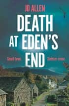 Death at Eden's End ebook by Jo Allen