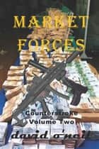 Market Forces ebook by David O'Neil