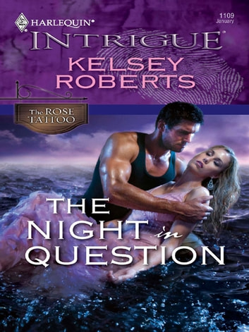 The Night in Question ebook by Kelsey Roberts