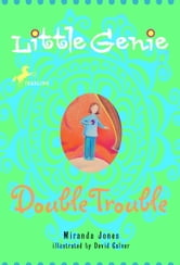 Little Genie: Double Trouble ebook by Miranda Jones