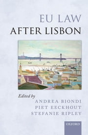 EU Law after Lisbon ebook by Andrea Biondi,Piet Eeckhout,Stefanie Ripley