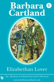 01 Elizabethan Lover ebook by Barbara Cartland