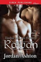 Rowan ebook by Jordan Ashton