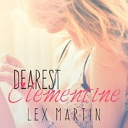 Dearest Clementine audiobook by Lex Martin