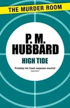High Tide eBook by P. M. Hubbard
