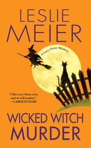 Wicked Witch Murder ebook by Leslie Meier