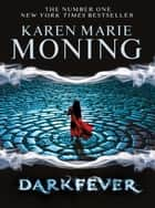 Darkfever ebook by Karen Marie Moning