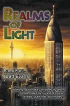 Realms of Light ebook by Lawrence Watt-Evans