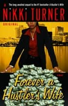 Forever a Hustler's Wife ebook by Nikki Turner