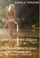 Jungle Virgins: Tarzan stories ebook by Robert Lubrican